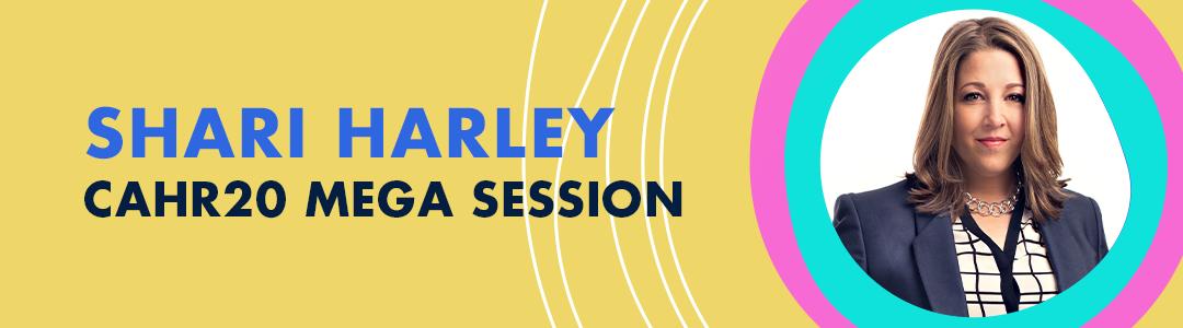 Announcing CAHR20 Speaker Shari Harley